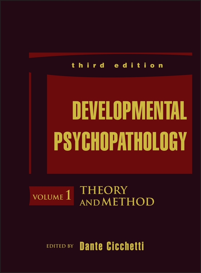 Dante Cicchetti Developmental Psychopathology, Theory and Method allen lawrence r recreation as a developmental experience theory practice research new directions for youth development number 130