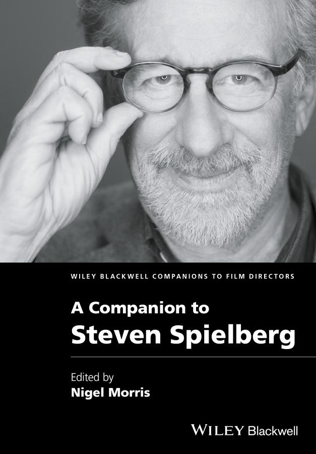 цена на Nigel Morris A Companion to Steven Spielberg