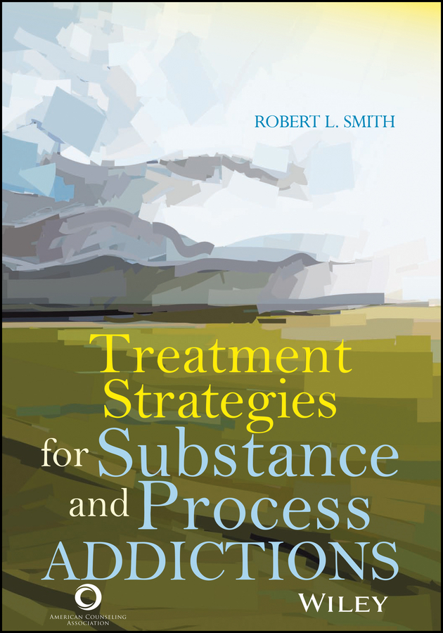 Robert Smith L. Treatment Strategies for Substance Abuse and Process Addictions north american electric aca aca баночка повар аксессуары akm001