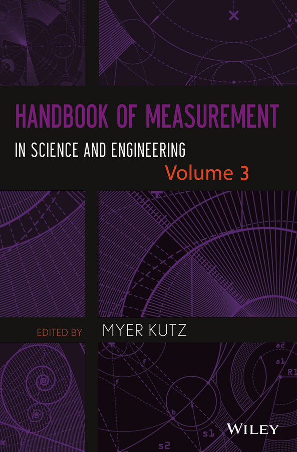 Myer Kutz Handbook of Measurement in Science and Engineering selected books and journals in science and engineering