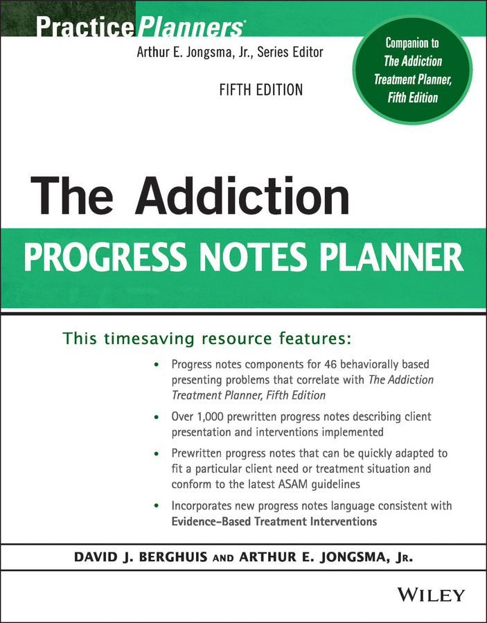 David J. Berghuis The Addiction Progress Notes Planner