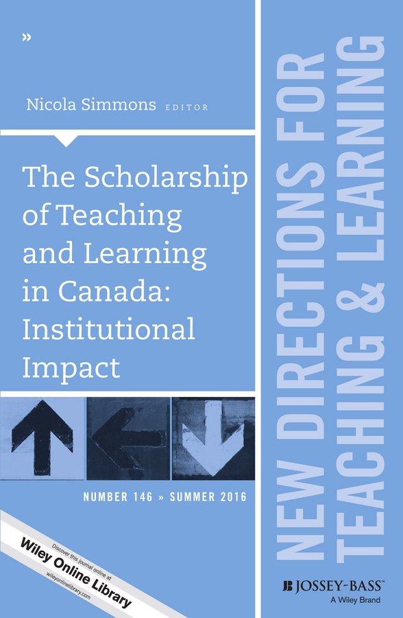 Фото - Nicola Simmons The Scholarship of Teaching and Learning in Canada: Institutional Impact. New Directions for Teaching and Learning, Number 146 warner charles dudley studies in the south and west with comments on canada
