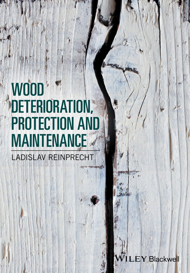 Ladislav Reinprecht Wood Deterioration, Protection and Maintenance in darkling wood