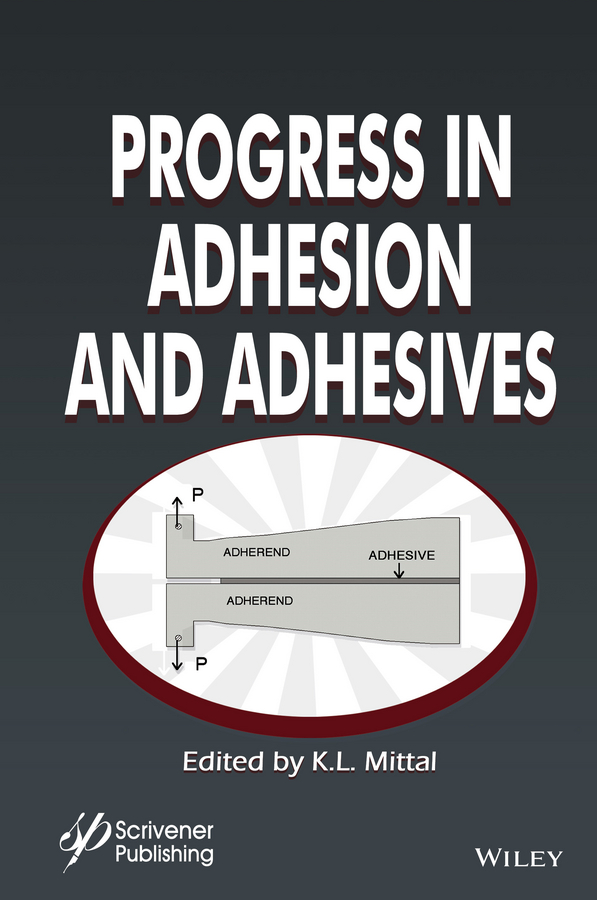 лучшая цена K. Mittal L. Progress in Adhesion and Adhesives