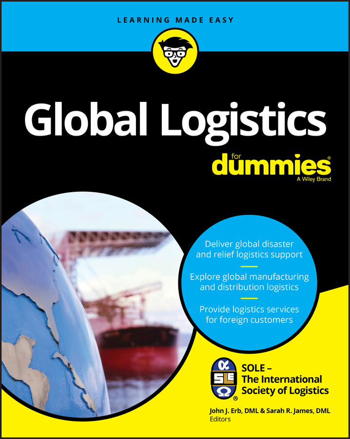 SOLE – The International Society of Logistics Global Logistics For Dummies haigh richard post disaster reconstruction of the built environment rebuilding for resilience