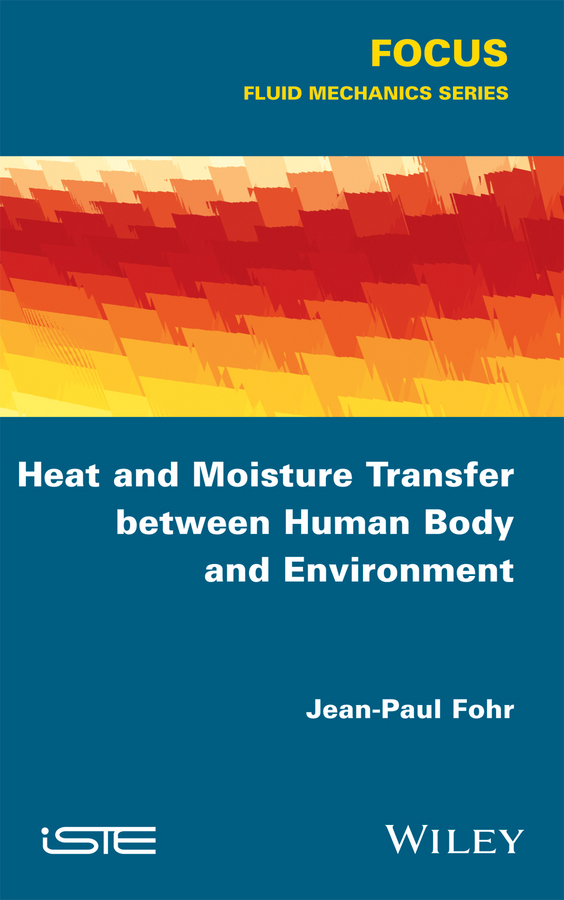 Jean-Paul Fohr Heat and Moisture Transfer between Human Body and Environment jiawen infrared human body induction switch ceiling pir motion sensor