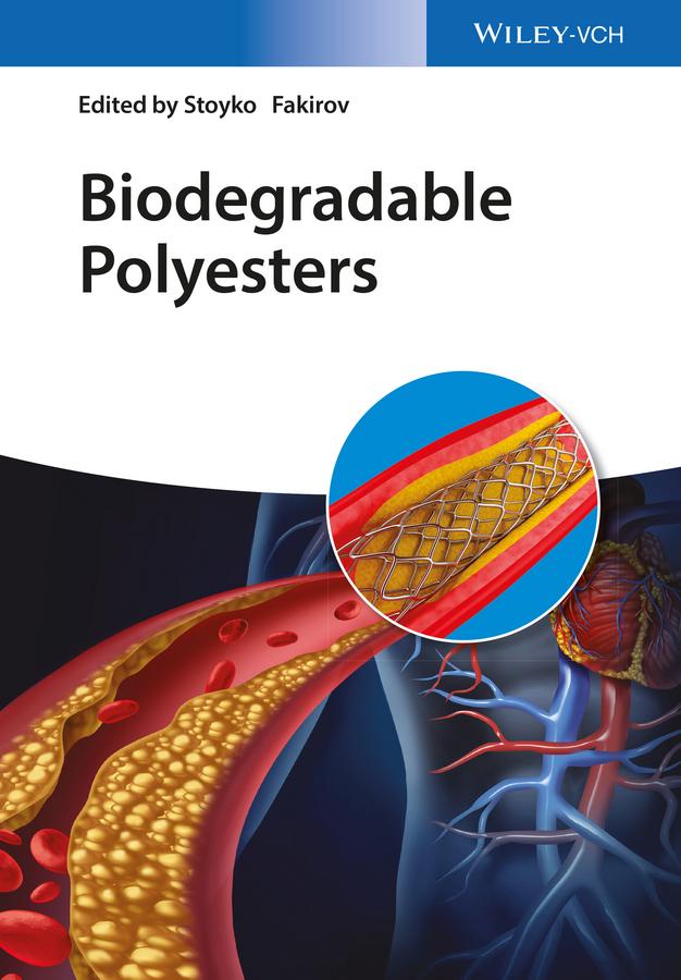 Stoyko Fakirov Biodegradable Polyesters