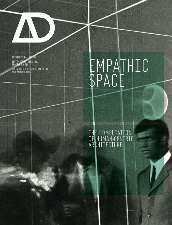 Christian Derix Empathic Space. The Computation of Human-Centric Architecture design of urban space