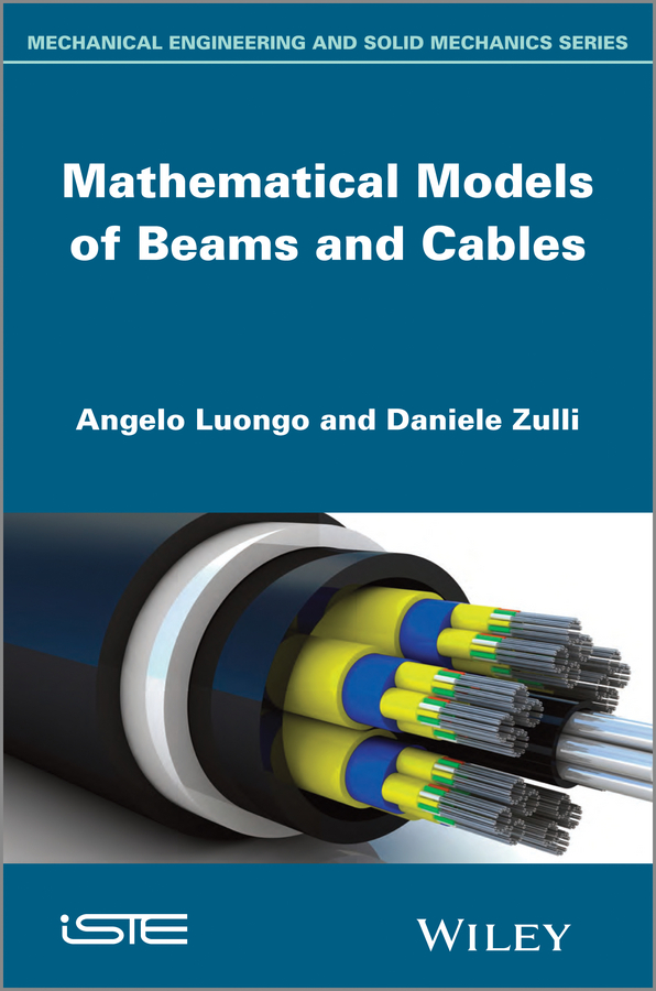 Angelo Luongo Mathematical Models of Beams and Cables