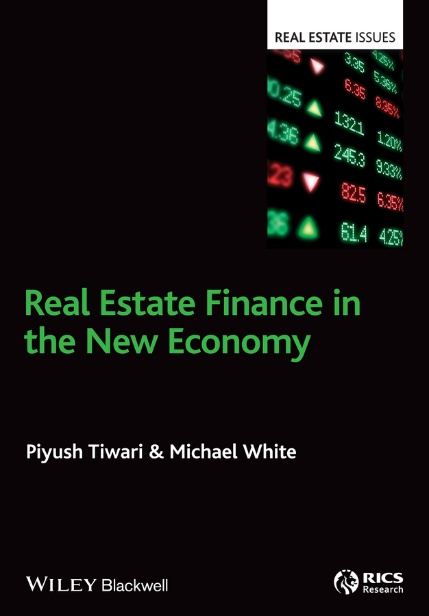 Michael White Real Estate Finance in the New Economy водолазка time for future time for future ti016ewyjh79