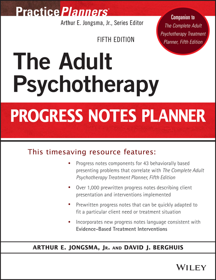 David J. Berghuis The Adult Psychotherapy Progress Notes Planner