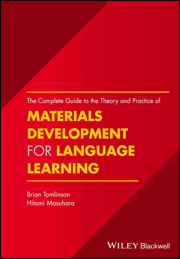 Brian Tomlinson The Complete Guide to the Theory and Practice of Materials Development for Language Learning aditya balapure learning metasploit exploitation and development