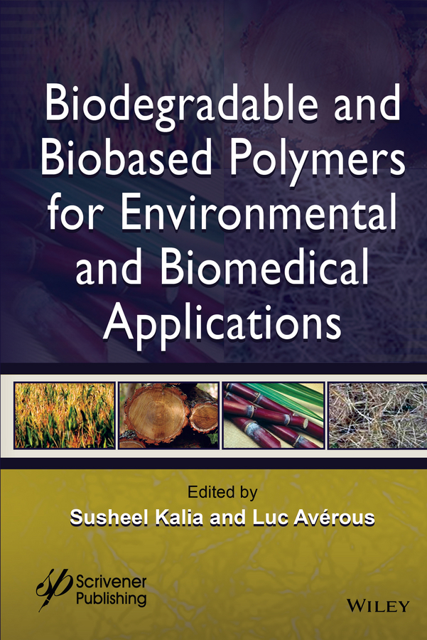 Biodegradable and Biobased Polymers for Environmental and Biomedical Applications фото