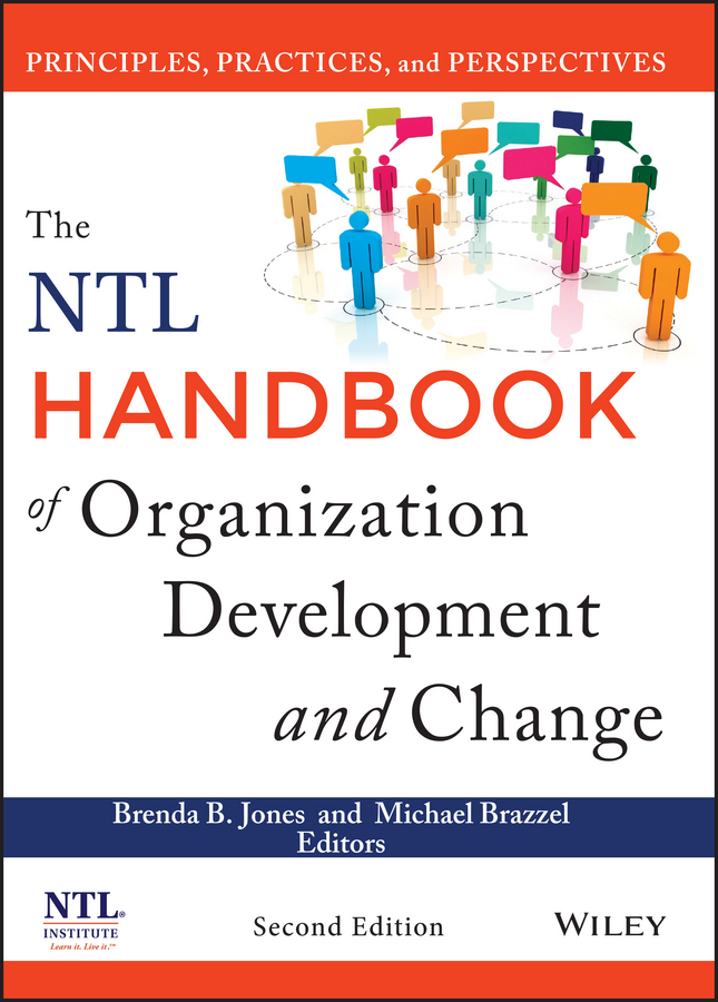 Michael Brazzel The NTL Handbook of Organization Development and Change. Principles, Practices, and Perspectives купить недорого в Москве