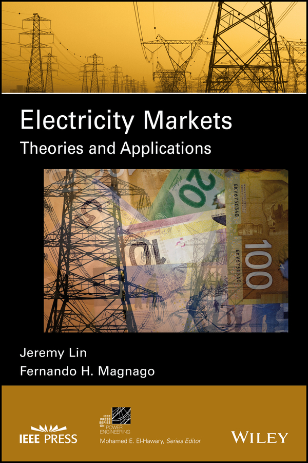 Фото - Jeremy Lin Electricity Markets. Theories and Applications spectral and fixed point theories and applications