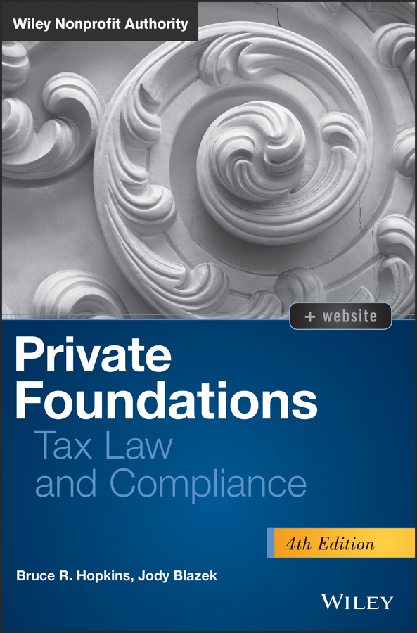 Jody Blazek Private Foundations. Tax Law and Compliance