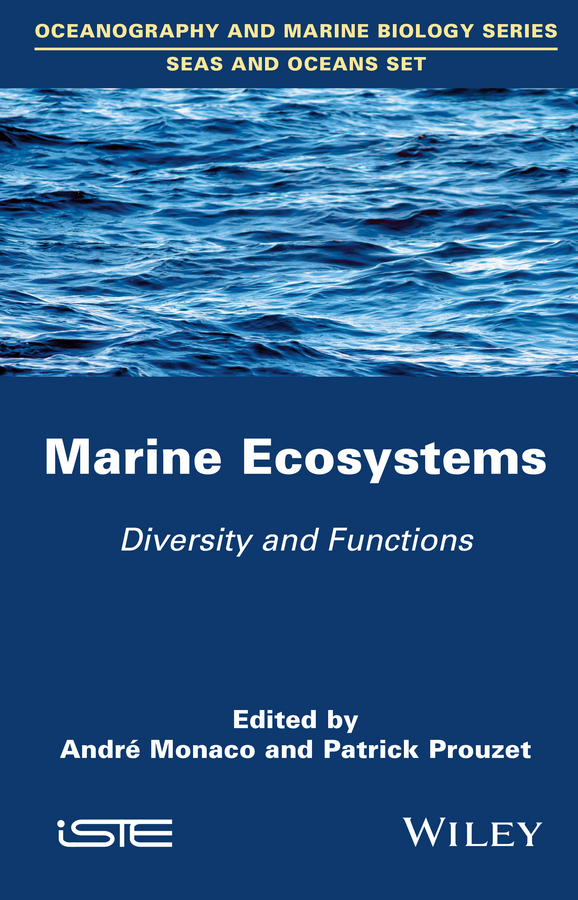 Patrick Prouzet Marine Ecosystems. Diversity and Functions цена