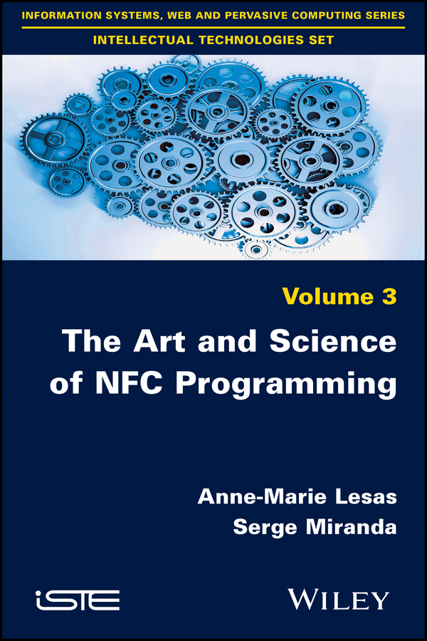 Anne-Marie Lesas The Art and Science of NFC Programming sissi closs dita the topic based xml standard a quick start