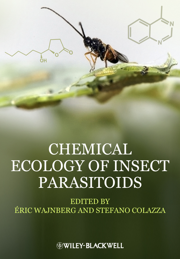 Eric Wajnberg Chemical Ecology of Insect Parasitoids цены онлайн