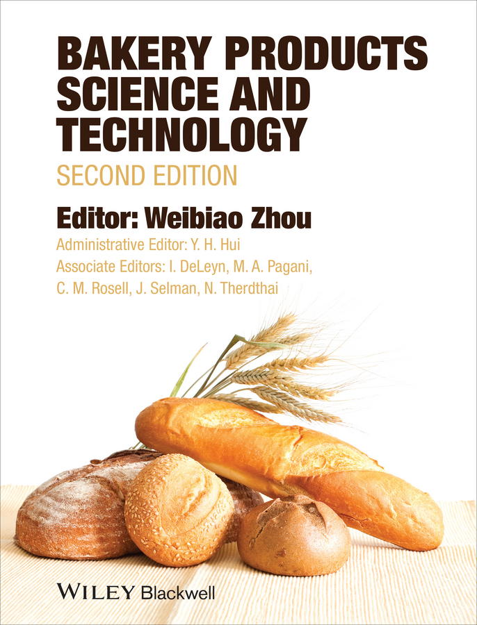 Weibiao Zhou Bakery Products Science and Technology