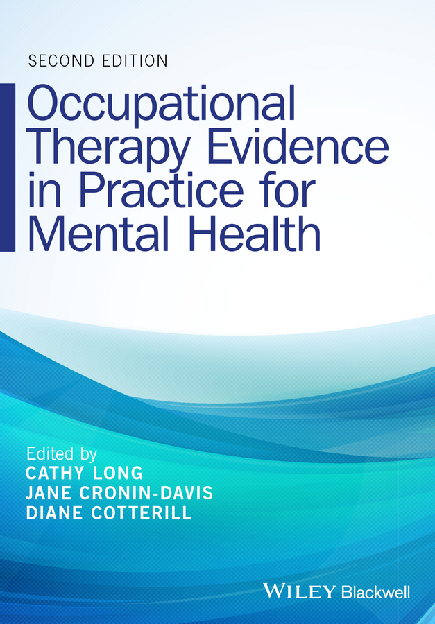 Cathy Long Occupational Therapy Evidence in Practice for Mental Health