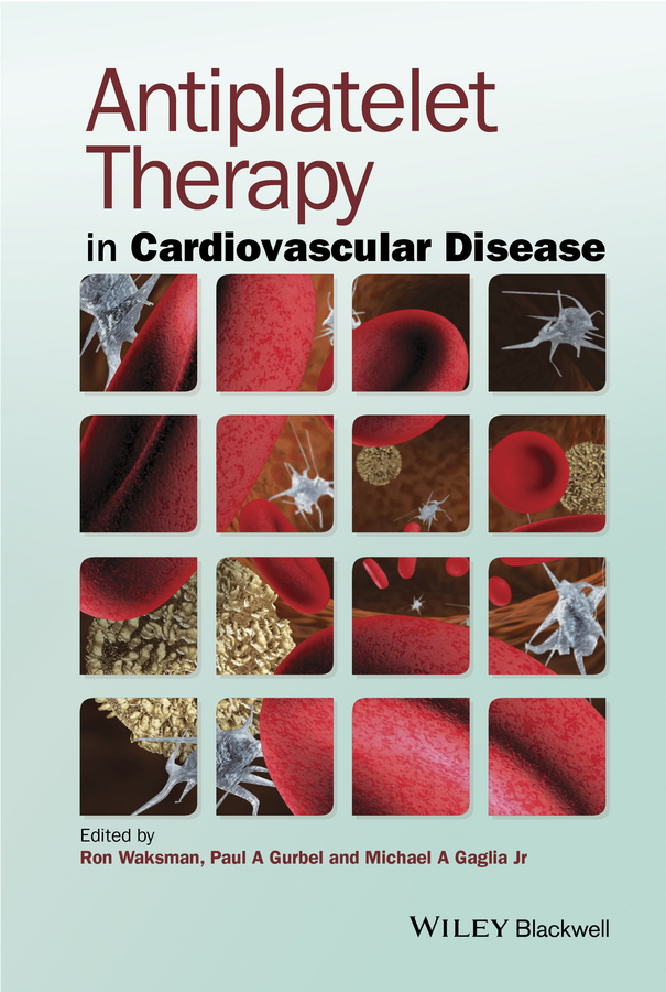 Ron Waksman Antiplatelet Therapy in Cardiovascular Disease цена