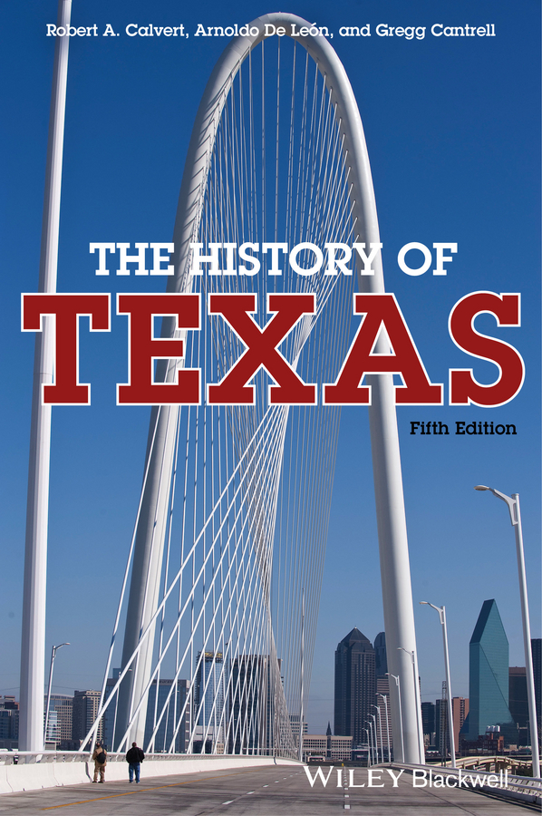 Gregg Cantrell The History of Texas the living waters of texas