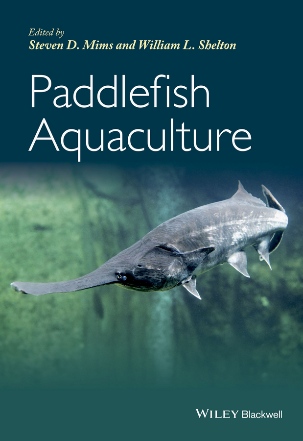 Steven Mims D. Paddlefish Aquaculture colin nash the history of aquaculture