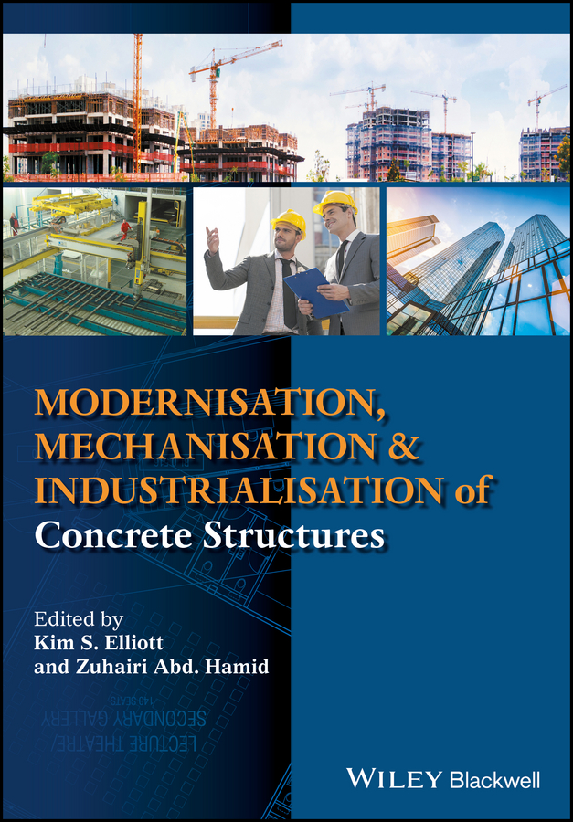 Kim Elliott S. Modernisation, Mechanisation and Industrialisation of Concrete Structures цены