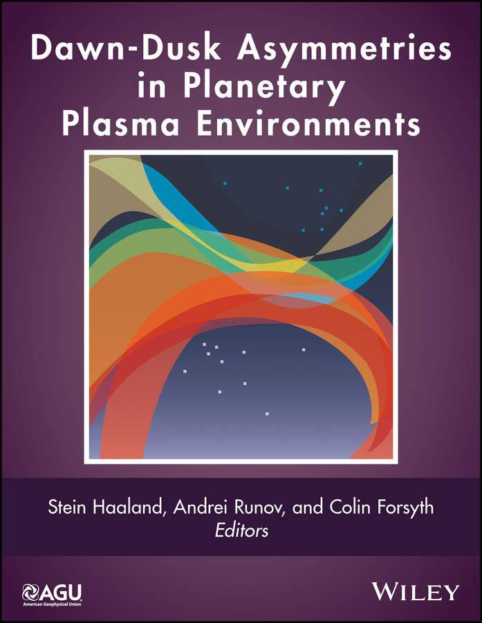 Stein Haaland Dawn-Dusk Asymmetries in Planetary Plasma Environments echoes at dawn