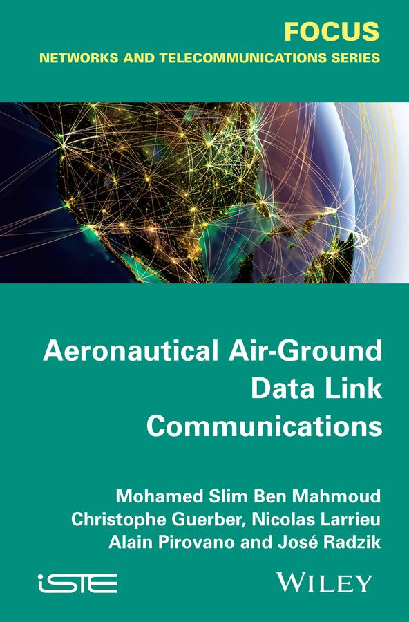 Nicolas Larrieu Aeronautical Air-Ground Data Link Communications все цены