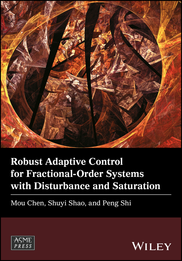 Peng Shi Robust Adaptive Control for Fractional-Order Systems with Disturbance and Saturation