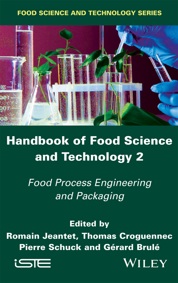 Pierre Schuck Handbook of Food Science and Technology 2. Food Process Engineering and Packaging evelyne lutton evolutionary algorithms for food science and technology