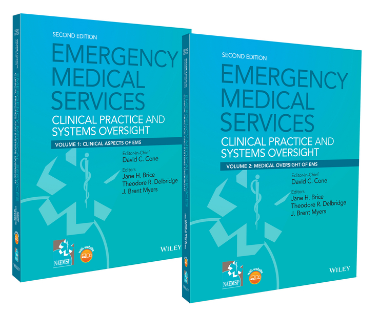 David Cone Emergency Medical Services. Clinical Practice and Systems Oversight, 2 Volume Set ems 20
