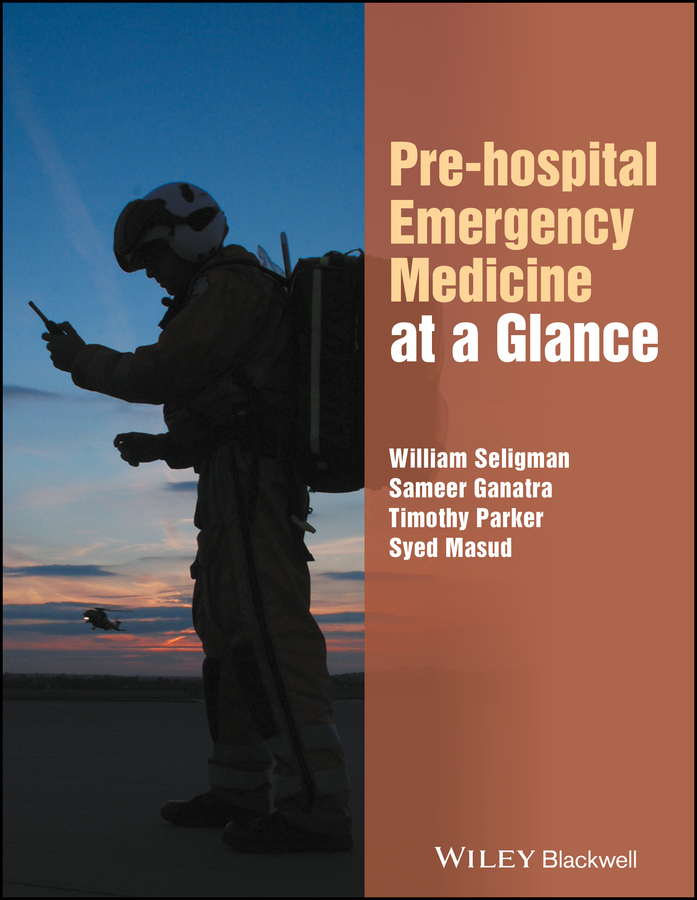 Timothy Parker Pre-hospital Emergency Medicine at a Glance