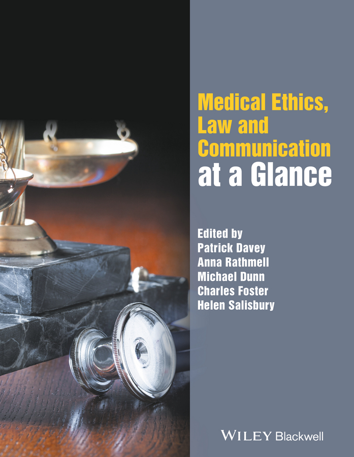 Michael Dunn Medical Ethics, Law and Communication at a Glance jerome beranger the algorithmic code of ethics ethics at the bedside of the digital revolution