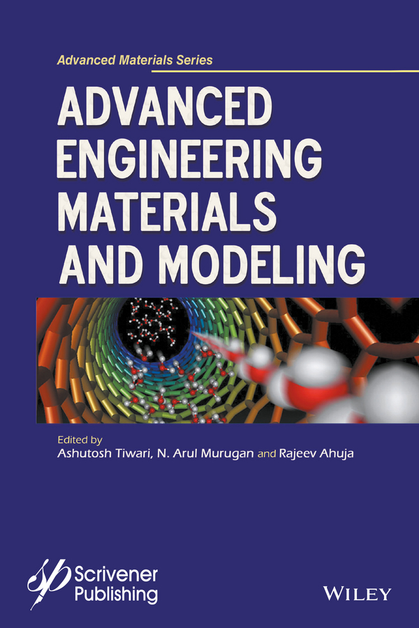 Ashutosh Tiwari Advanced Engineering Materials and Modeling yves mouton organic materials for sustainable civil engineering