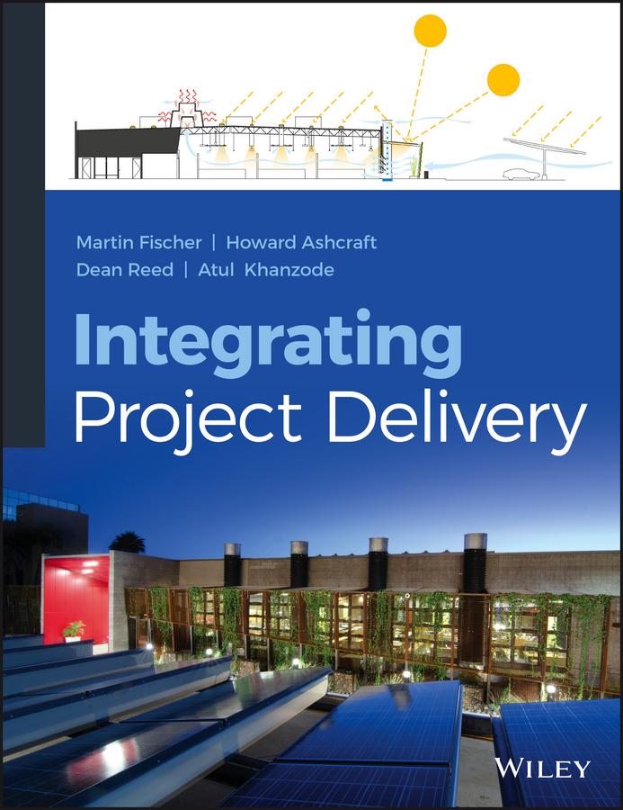 Martin Fischer Integrating Project Delivery