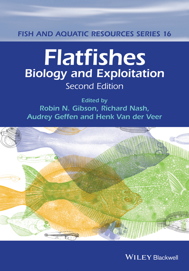Richard D. M. Nash Flatfishes. Biology and Exploitation