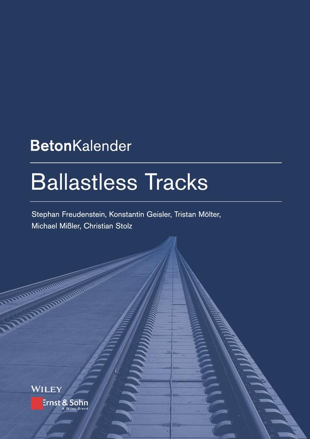 Stephan Freudenstein Ballastless Tracks котельников в авт сост ремонт женскими руками от а до я