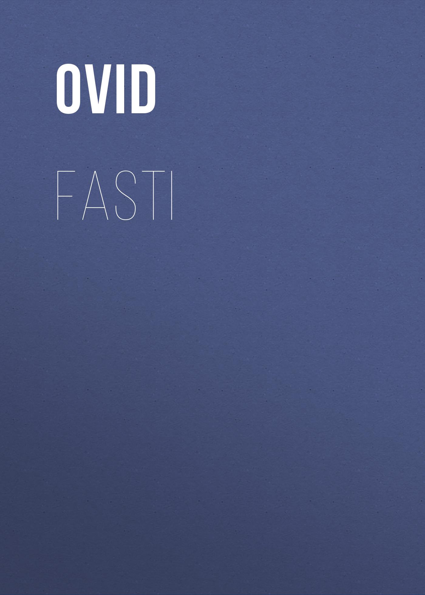 Ovid Fasti ovid fasti