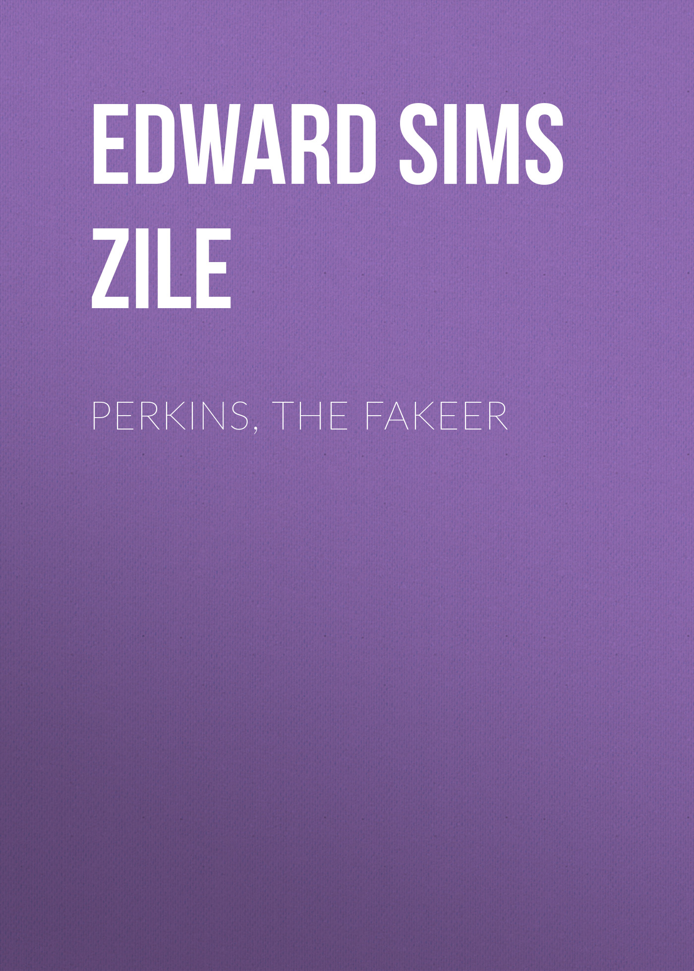 Edward Sims van Zile Perkins, the Fakeer the sims 3 pets