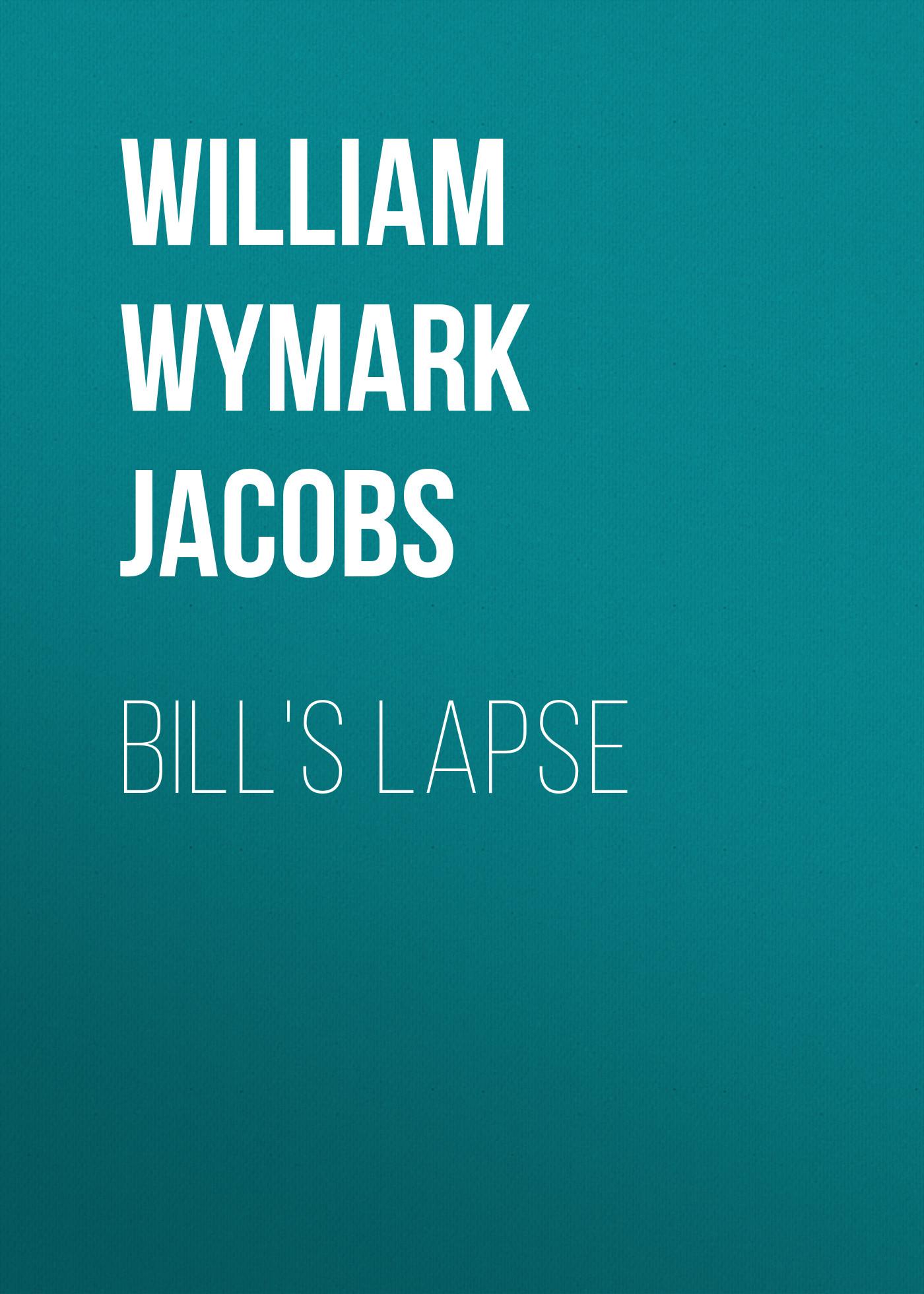 Bill's Lapse