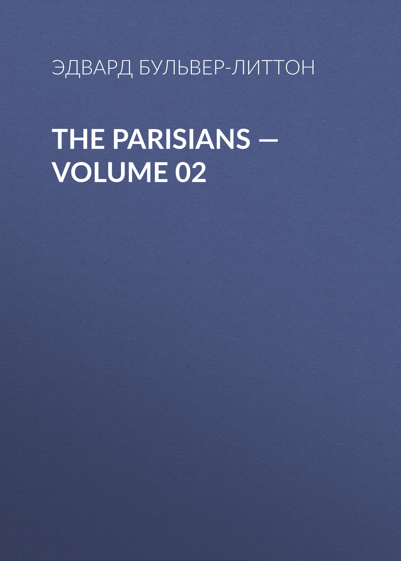 The Parisians — Volume 02