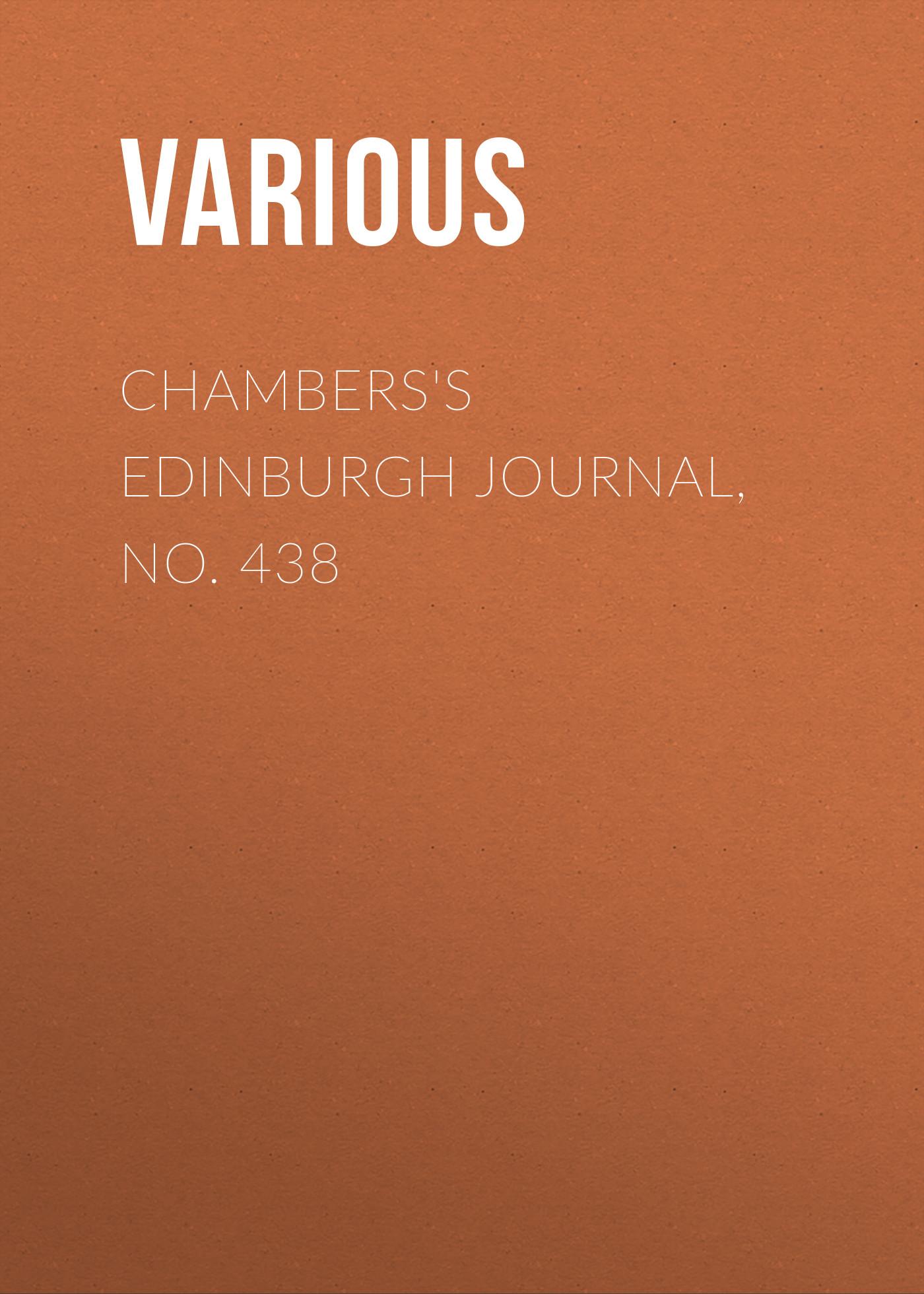 Chambers\'s Edinburgh Journal, No. 438 ( Various  )