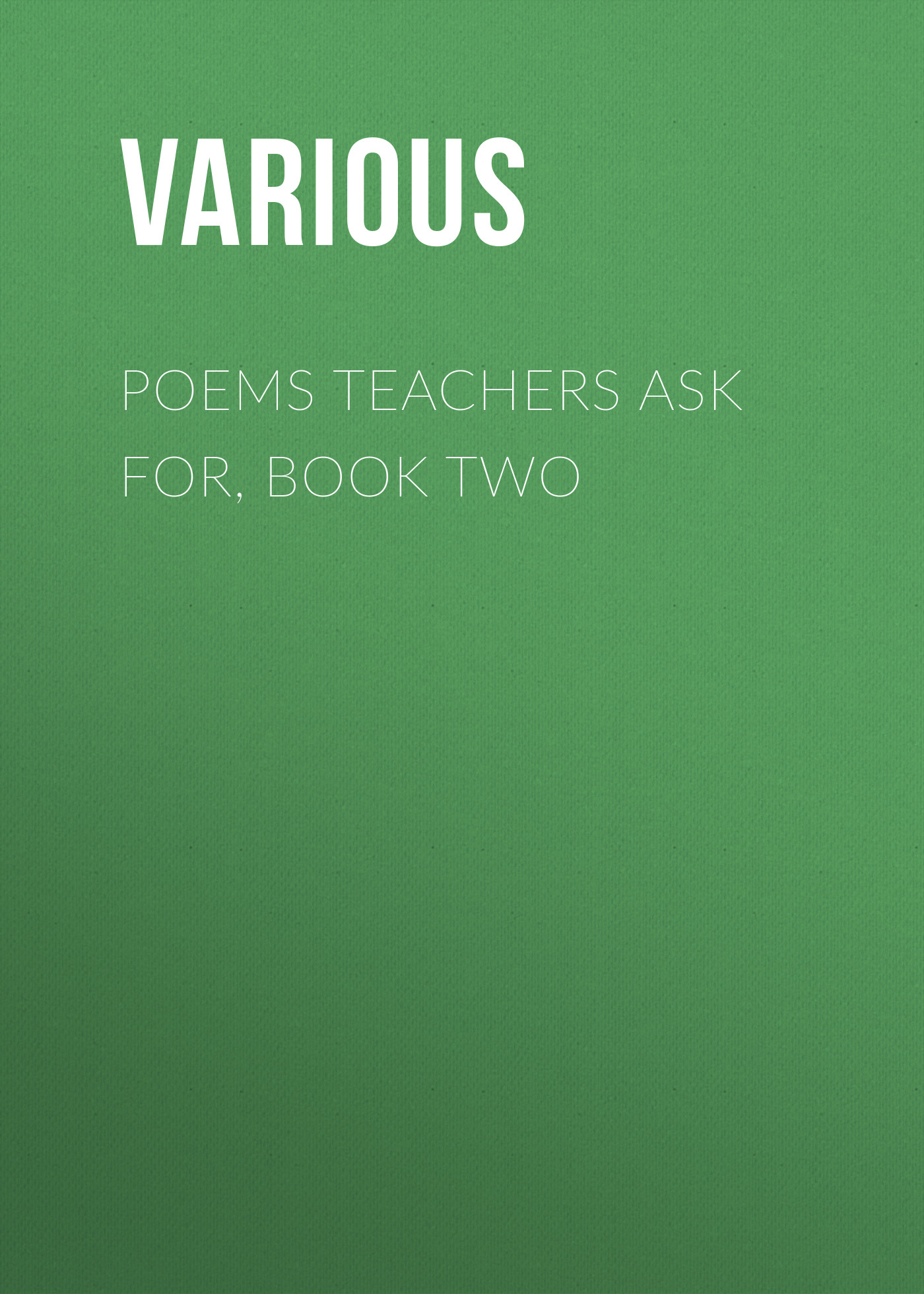 Various Poems Teachers Ask For, Book Two prison pit book two