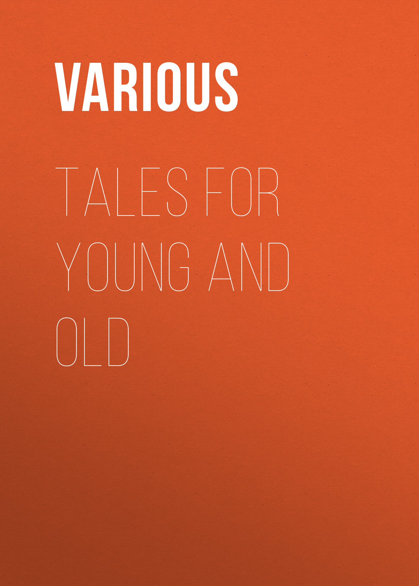 Various Tales for Young and Old цена
