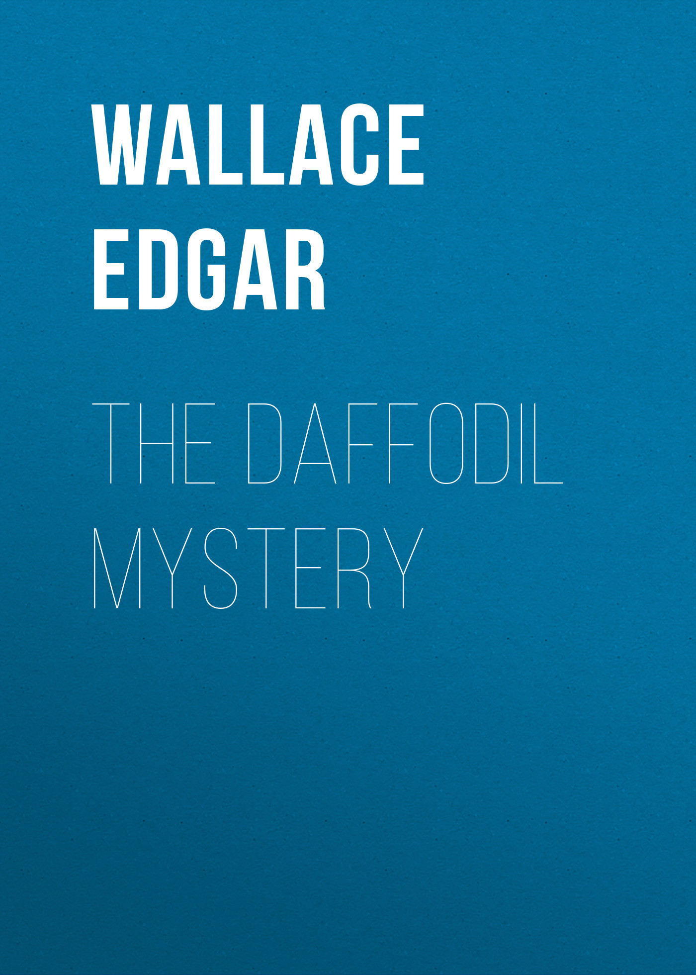 Wallace Edgar The Daffodil Mystery куртка black daffodil