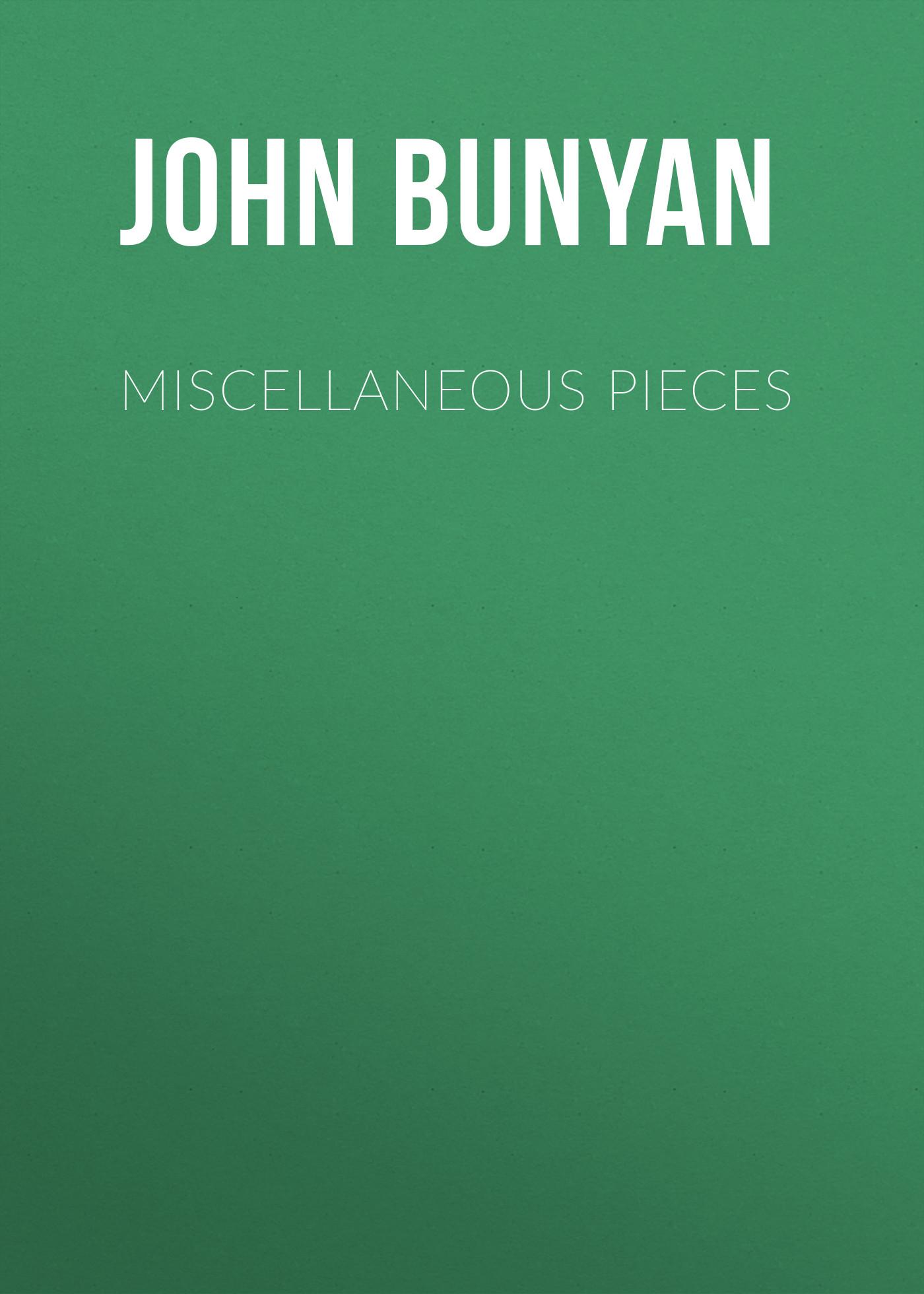 John Bunyan Miscellaneous Pieces