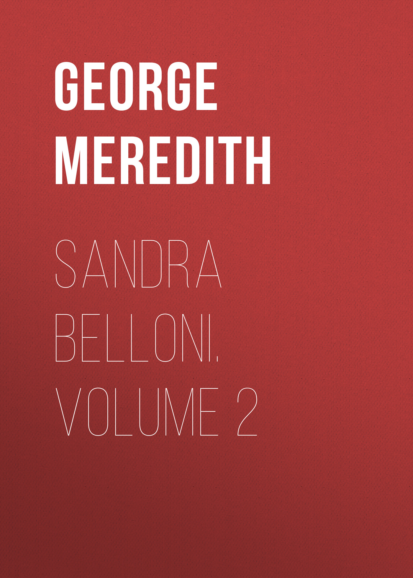 Sandra Belloni. Volume 2